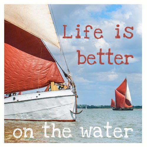 Life is better on the water